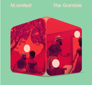 M.anifest The Gamble Ep