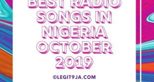 Top 20 Best Radio Songs In Nigeria October 2019