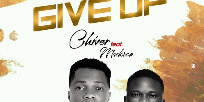 Chiver ft. Mackson - Dont Give Up