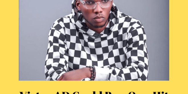 Victor AD Could Be a One-Hit Artiste Unless He Does This (A Must Read)