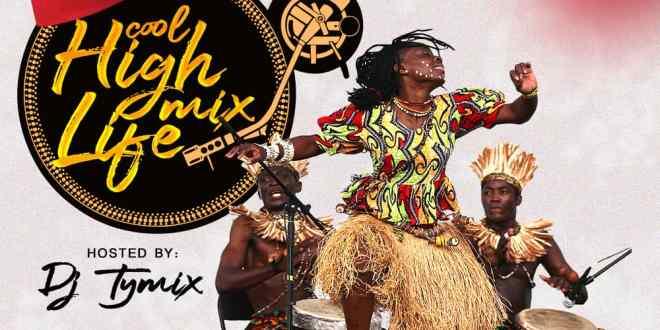 Dj Tymix - Cool Highlife Mix IMG