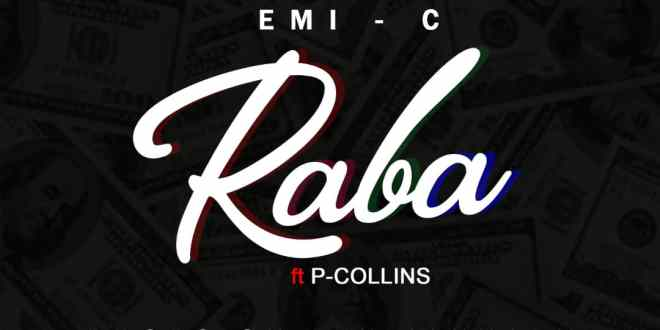 Emi C - Raba ft. P Collins