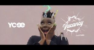 VIDEO: Ycee – Vacancy