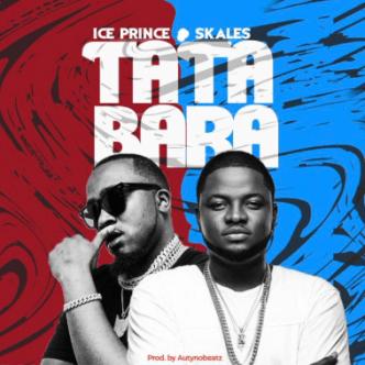 Ice Prince x Skales – Tatabara IMG