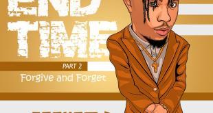 Graham D - End Time Pt 2 (Forgive & Forget)