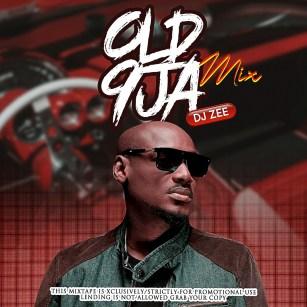 Dj Zee - Old 9ja Mix (2000 Way Back)
