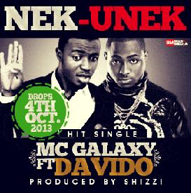 Mc Galaxy ft Davido - Nek unek