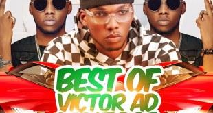 MIXTAPE: Dj Zee - Best Of Victor Ad