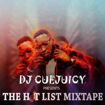 DJ Cuejuicy - Hot List Mix