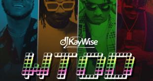 DJ Kaywise X Mayorkun X Naira Marley X Zlatan – What Type of Dance (WTOD)