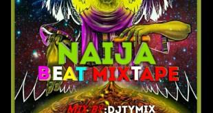 DJ Tymix Naija Beat Mixtape IMG