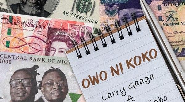 Larry Gaaga ft. Umu Obiligbo – Owo Ni Koko