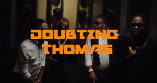 Larry Gaaga – Doubting Thomas ft. Davido x Umu Obiligbo