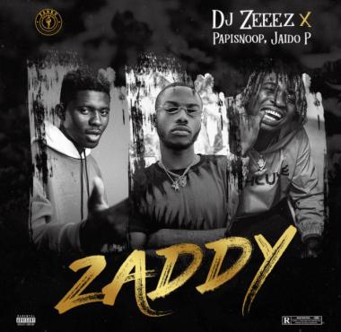 DJ Zeeez x Papisnoop x Jaido P – Zaddy