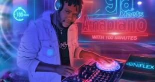 DJ Uniflex - 9ja Meets Amapiano With 100 Minutes