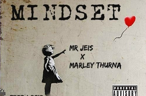 Mr Jeis - Mindset ft. Thurna