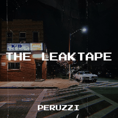 Peruzzi – The LeakTape