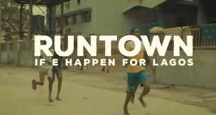 Runtown – If E Happen For Lagos