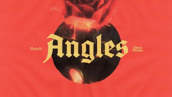 Wale - Angles Ft. Chris Brown