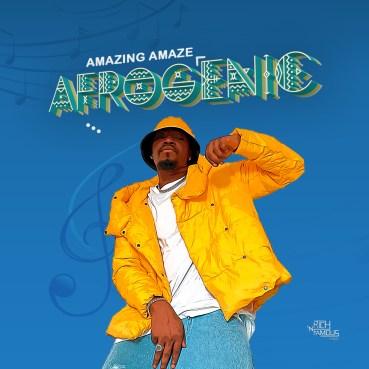 Amazing Amaze - Afrogenic