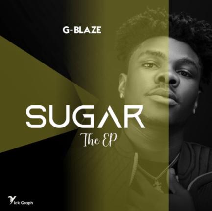 G-Blaze - Sugar EP