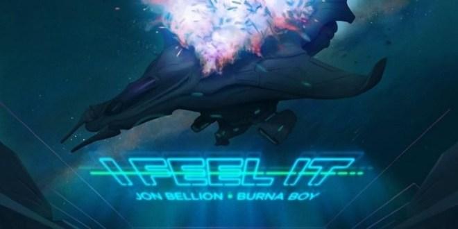Jon-Bellion-Ft.-Burna-Boy-–-I-Feel-It-IMG