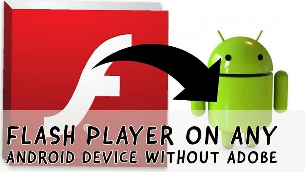 Adobe Flash Player for Andorid