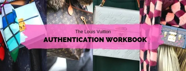 the-louis-vuitton-authentication-workbook