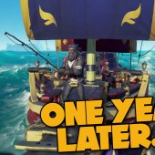 Sea of Thieves, One Year Later…