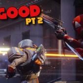 Not Good Enough – Destiny 2 Part 2