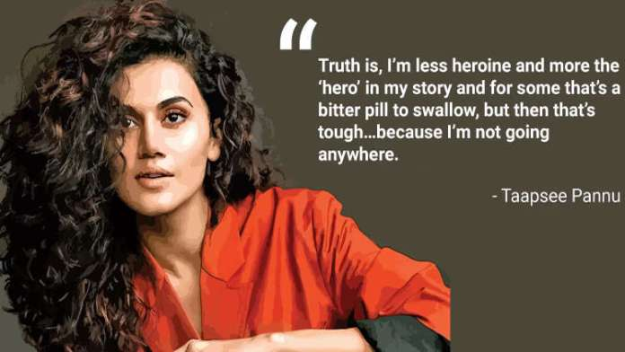 Motivational Quotes by Bollywood Actress Taapsee Pannu