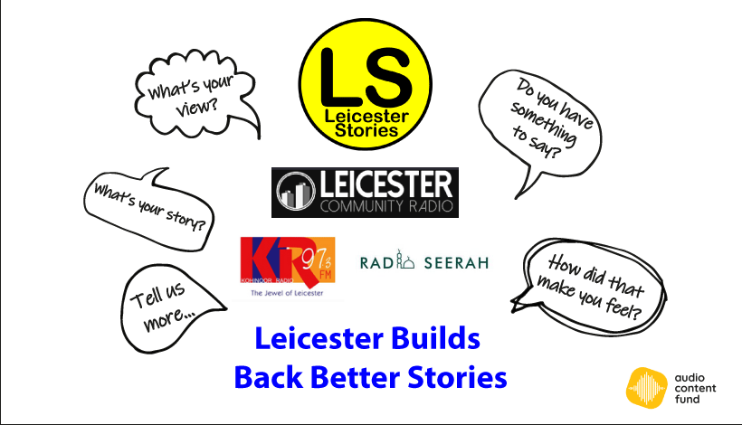 Leicester Builds Back Better Stories Episode One