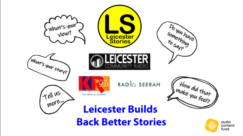 Leicester Builds Back Better Stories Episode Four