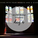 40-day Easter Journey – Day 4