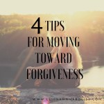 Stuck in Resentment? Four ways to move toward forgiveness