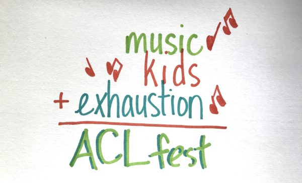 acl fest 2017 with kids