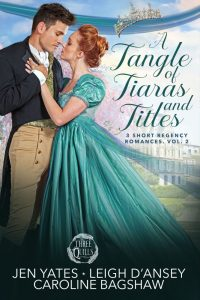 Cover Reveal for A Tangle of Tiaras and Titles
