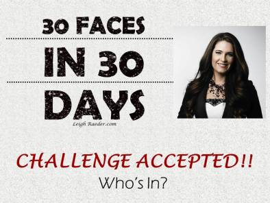 30 faces challenge accepted