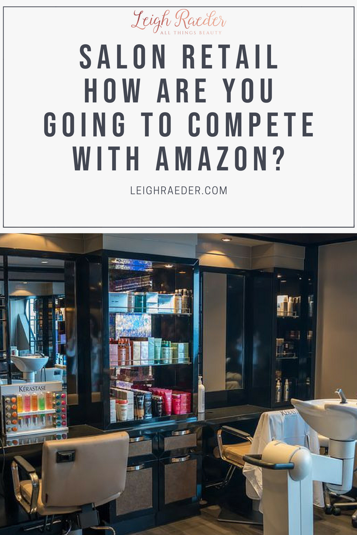 Salon Retail-How are You Going to Compete with Amazon? We have been in the midst of a huge shift in beauty consumer shopping habits.  Many salons are seeing their clients purchasing their products on line.