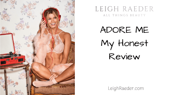 "My Honest Review of ""Adore Me"""
