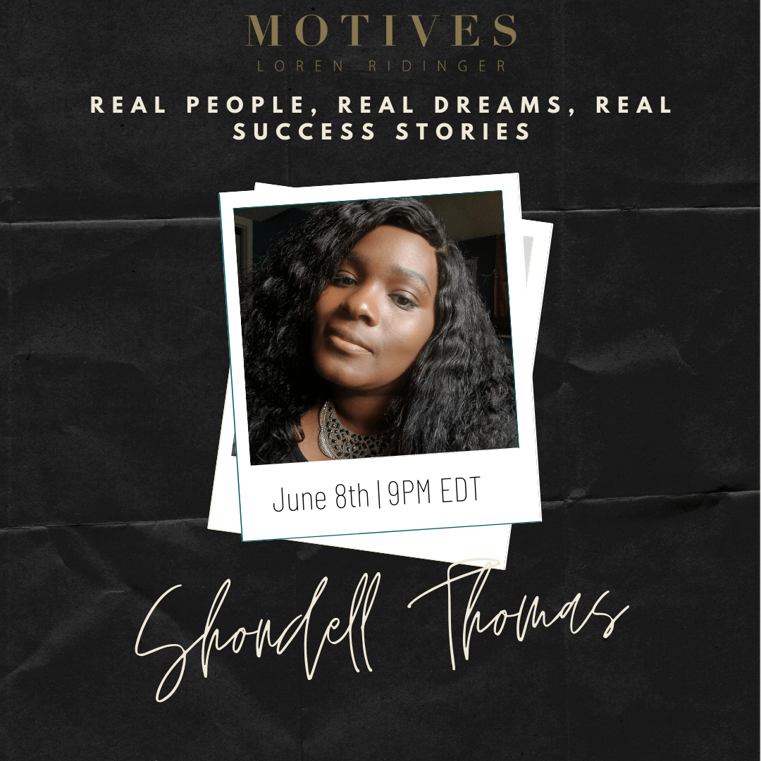 Real People, Real Dreams, Real Success Stories with Shondell Thomas