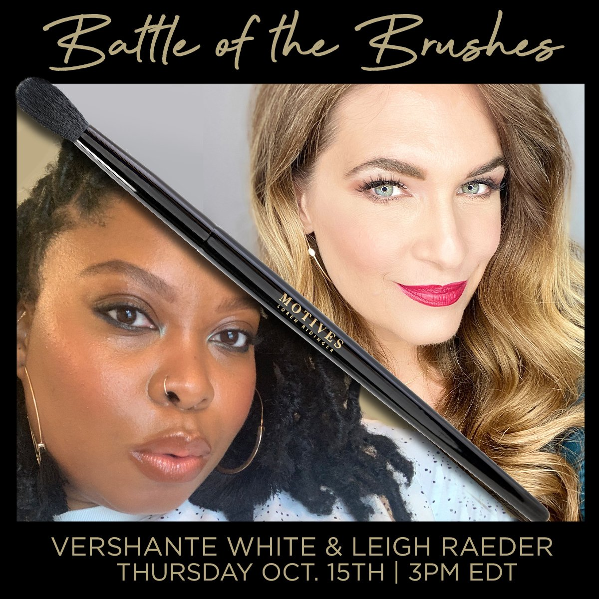 Battle of the Brushes-Leigh VS. Vershanté