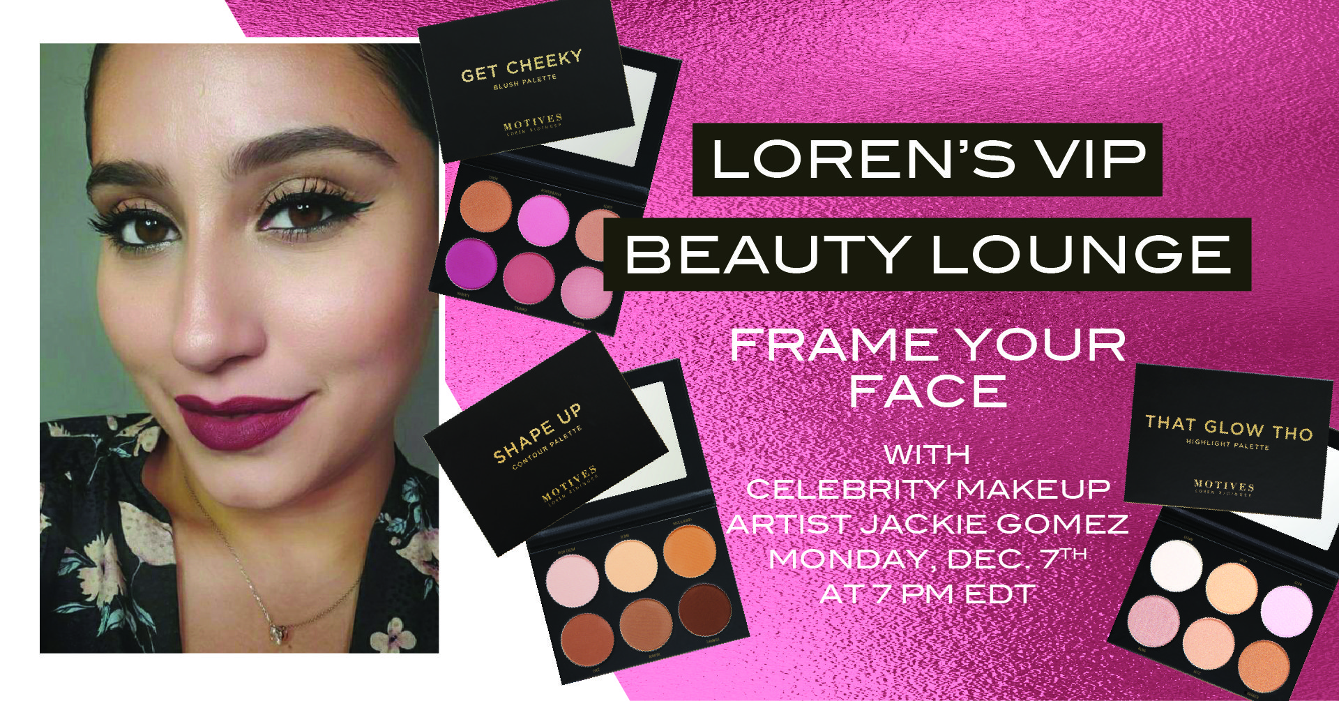 Your VIP Invite-Loren's Beauty Lounge-Frame Your Face