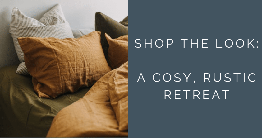 A Cosy Rustic Retreat Blog Post