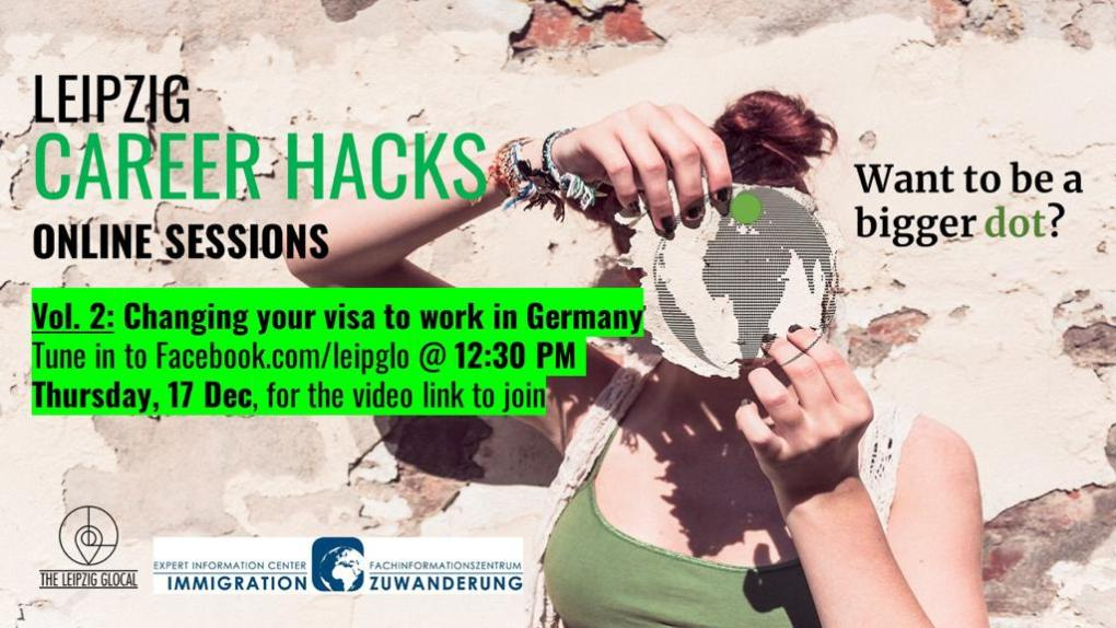 Leipzig Career Hacks Vol. 2 Visa applications