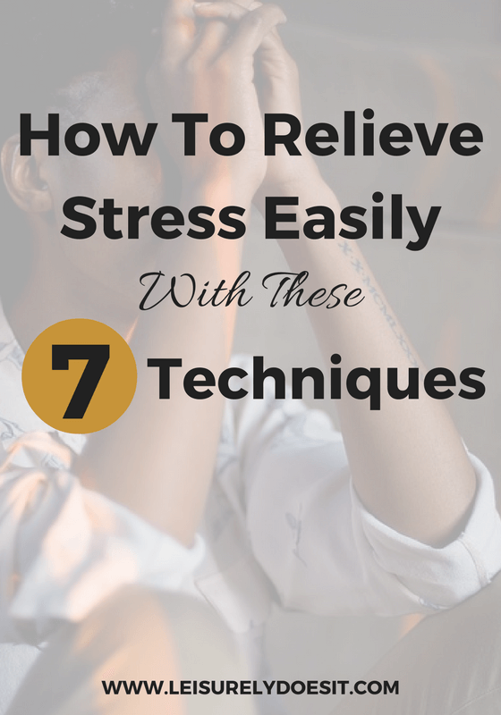 Learn seven simple ways you can relieve stress at home.