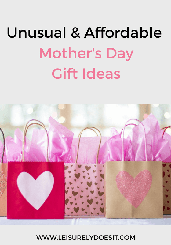 unusual and affordable mother s day gift ideas