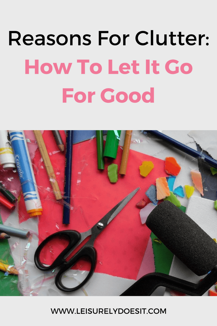 Do you find it difficult to get rid of items even though you don't use or even like them? Find out the reasons why you hold on to clutter and how to let go.