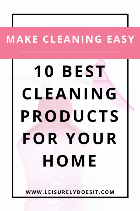 No-one really enjoys scrubbing and dusting but there is hope. Here's a list of the ten best cleaning products to buy that practically do the work for you! Click to see this list of must-have housekeeping tools. via leisurelydoesit.com
