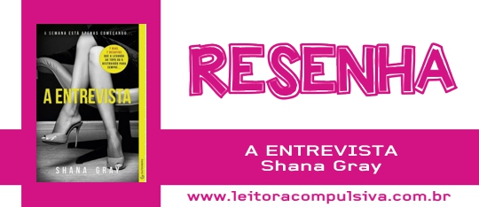 A Entrevista, de Shana Gray